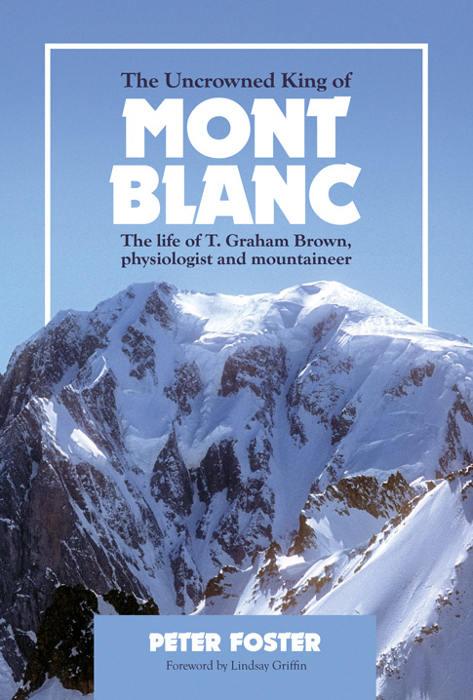 The Uncrowned King of Mont Blanclivre publié par Vertebrate Publishing, source de photo @v-publishing.co.uk