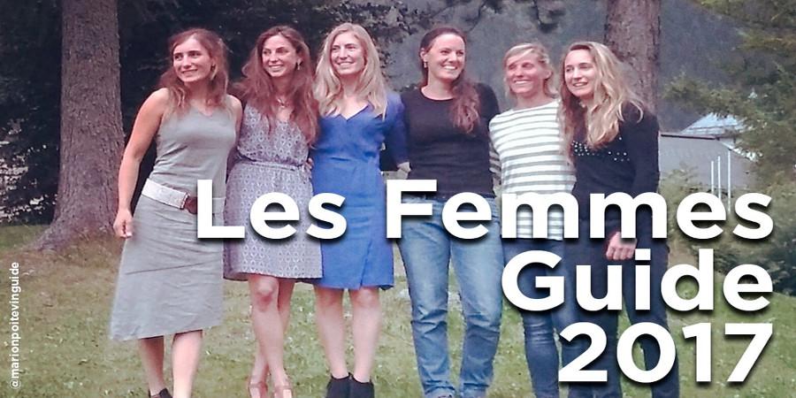 High Mountain Guide Females 2017: Lise Billon, Fanny Schmutz, Fleur Fouque, Julia Virat, Vérane Bonneuil, Marine Clarys. Photo source: @www.tvmountain.com